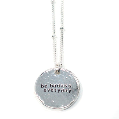 Be Badass Everyday (Necklace, Silver)