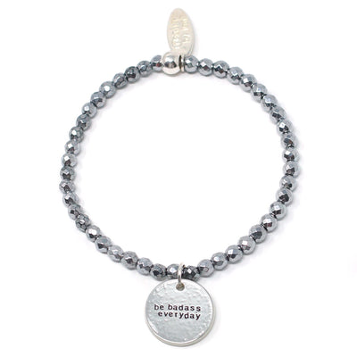 Be Badass Everyday (4mm Natural Stone Bracelet - Hematite, Silver)