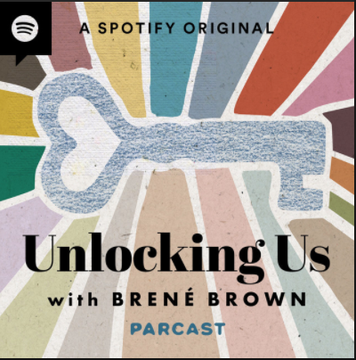 Podcast with Brene Brown with Dr. Edith Eger