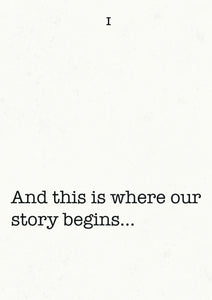 And this is where our story begins...