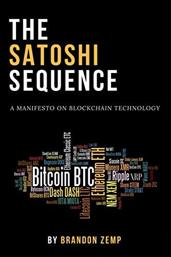 The Satoshi Sequence: A Manifesto on Blockchain Technology