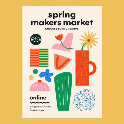 Endless Love Creative Spring Makers Market poster