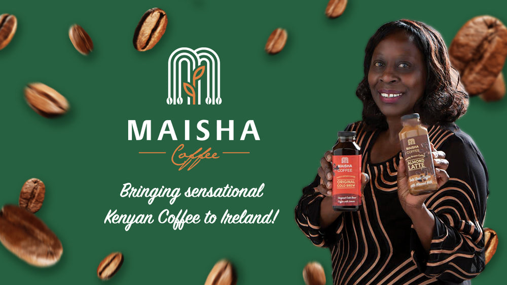 Maisha Coffee are cold brew specialists based in Ireland