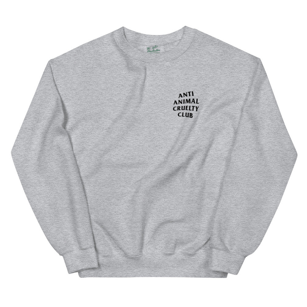 Anti Animal Cruelty Club | Sweatshirt