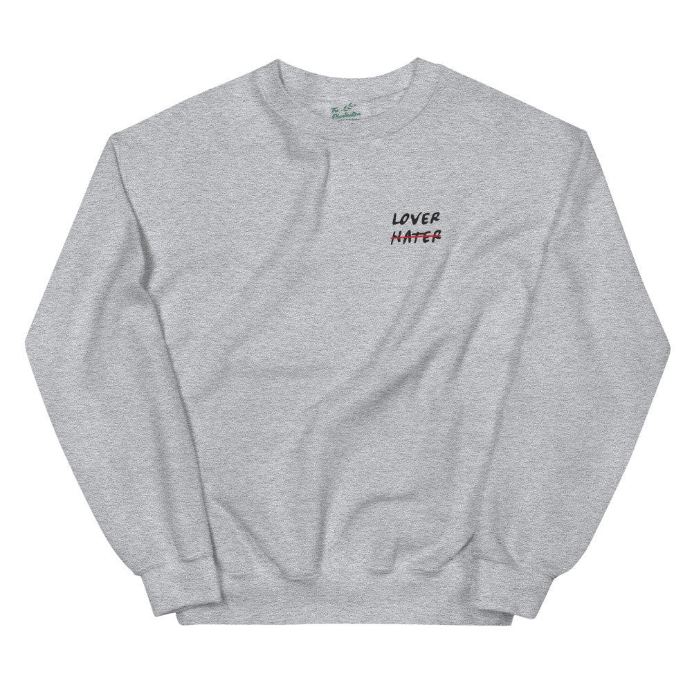 Love > Hate | Organic Sweatshirt - theplantnation