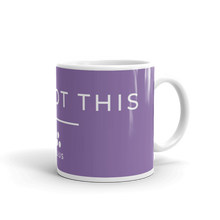 Load image into Gallery viewer, YOU GOT THIS  | Coffee Mug