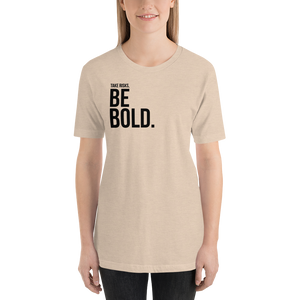 Take risks, be BOLD | Women's T-Shirt