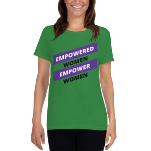 EMPOWERED WOMEN EMPOWER WOMEN | Women's T-Shirt
