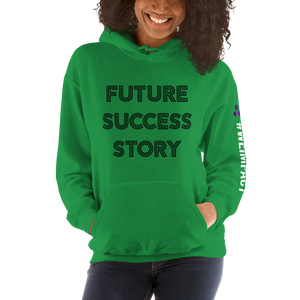 FUTURE SUCCESS STORY | Women's Hoodie