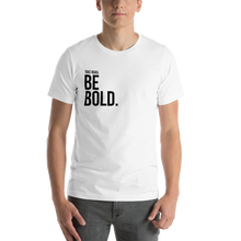 Load image into Gallery viewer, Take risks, be BOLD | Men's T-Shirt