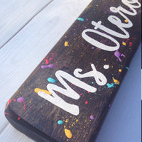 paint splatter teacher name sign