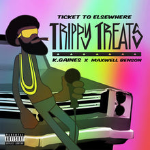 Load image into Gallery viewer, Ticket To Elsewhere 'Trippy Treats' (Single)
