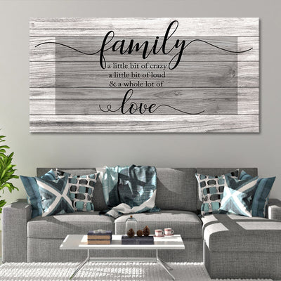 Family A Little Bit Of Crazy large wall art for living room
