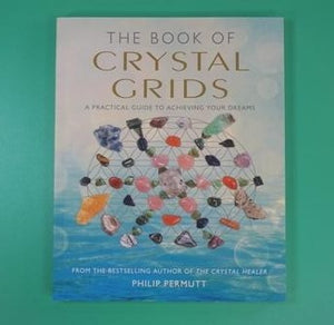 The Book of Crystal Grids  by Philip Permutt