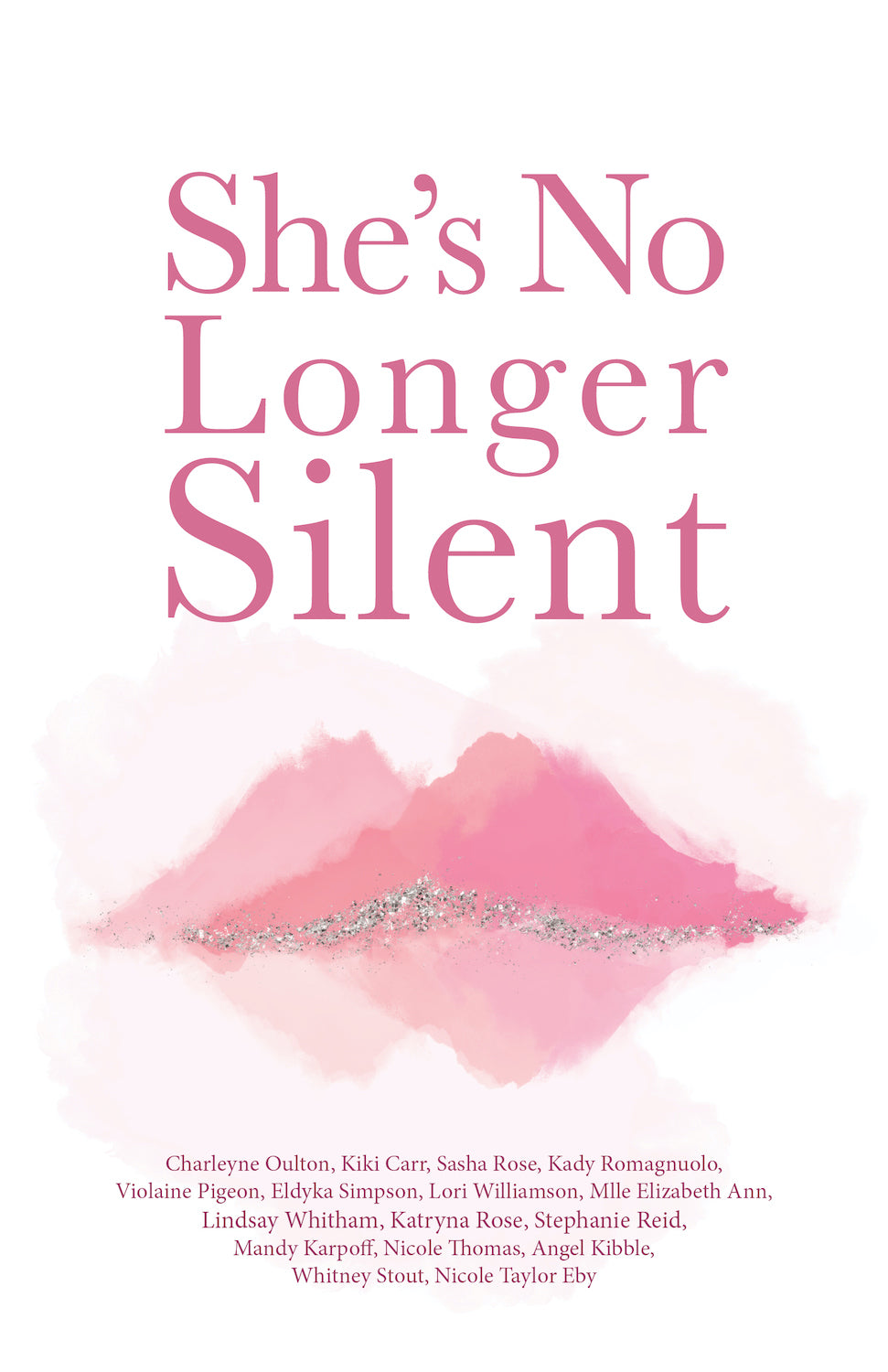 She's No Longer Silent (pre-order)