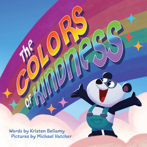 The Colors of Kindness (preorder Fall 2021)