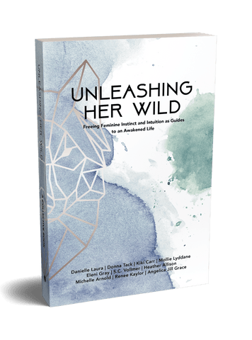 Unleashing Her Wild (preorder, fall 2019)