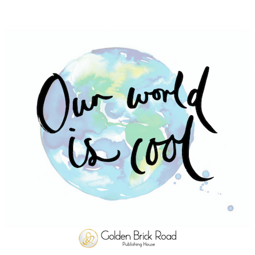 Our World is cool text over a watercolour illustration of planet earth