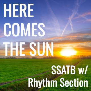 Here Comes the Sun (SSATB - L4.5)