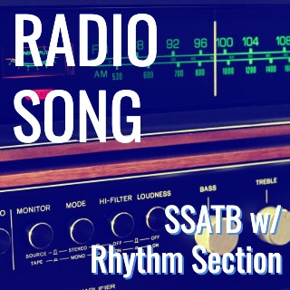 Radio Song (SSATB - L4.5)