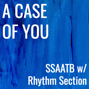 A Case of You (SSAATB - L4)