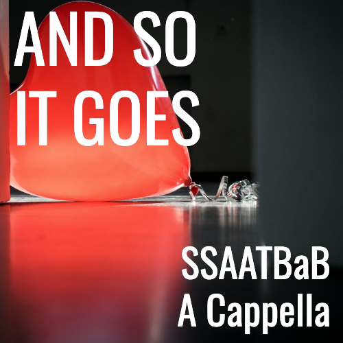 And So It Goes (SSAATBaB a cappella - L4)