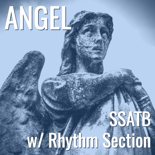 Angel (SSATB - L4)