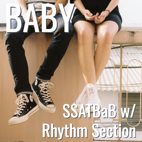 Baby (Dirty Loops adaptation) - (SSATBaB L5)