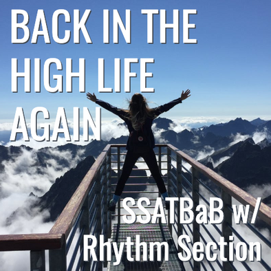 Back in the High Life Again (SSATBaB - L4.5)