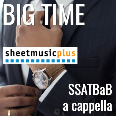 Big Time (SSATBaB - L4)