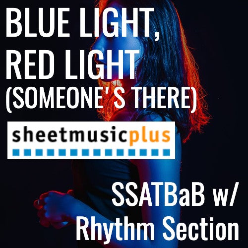 Blue Light, Red Light (Someone's There) (SSATBaB - L4)