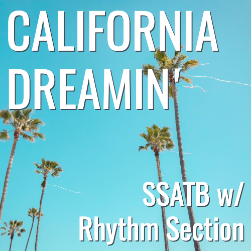 California Dreamin' (SSATB - L4)