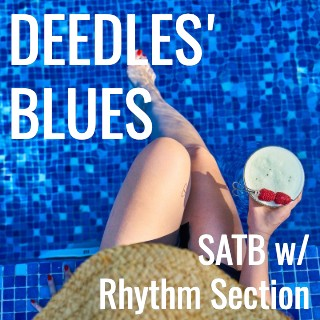 Deedles' Blues (SATB - L2.5)