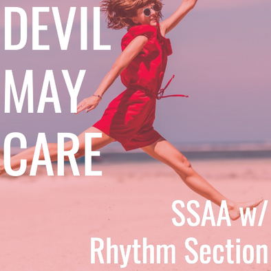Devil May Care (SSAA - L4)