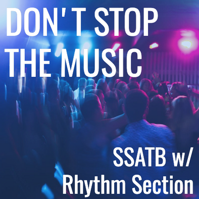 Don't Stop the Music (SSATB - L3)