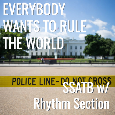 Everybody Wants to Rule the World (SSATB - L3)