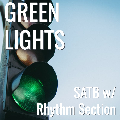Green Lights (SATB - L3)