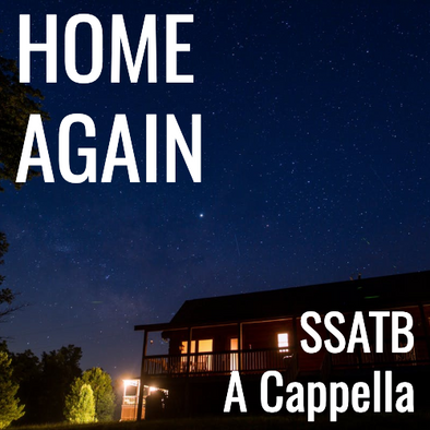 Home Again (SSATB - L4)