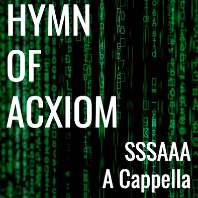 Hymn of Acxiom - TREBLE VOICING (SSSAAA - L4)