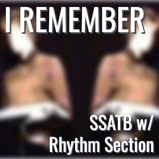 I Remember (SSATB - L5)