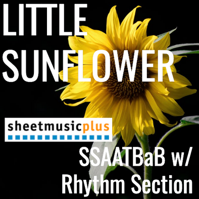 Little Sunflower (SSAATBaB - L5)