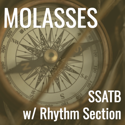 Molasses (SSATB - L5)