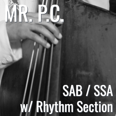 Mr. P.C. (2 voicings available - L2)