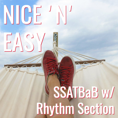 Nice 'n Easy (SSATB - L4)