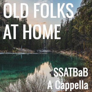 Old Folks At Home (SSATBaB - L4)