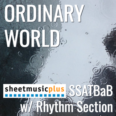 Ordinary World (SSATBaB - L3)