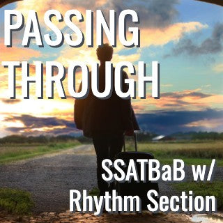 Passing Through (SSATBaB - L4)