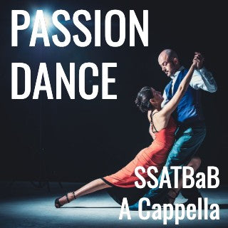 Passion Dance (SSATBaB - L5)