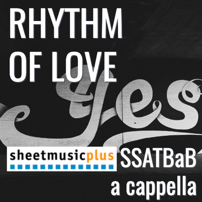 Rhythm of Love (SSATBaB - L4)