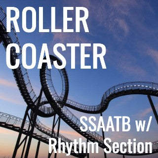 Roller Coaster (Dirty Loops adaptation) - (SSAATB L5)